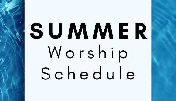 580333_SummerWorshipSchedule
